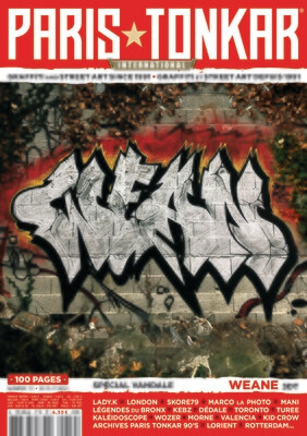 PARiS TONKAR™ iNTERNATiONAL  N° 19 [NOUVEAU/NEW] 100 pages /// WEANE (3DT) + LADY.K + SKORE79 + TUREE + MANI + WOZER + KID CROW + KEBZ + MORNE + MARCO LA PHOTO + Londres + Toronto + Valence + Lorient…