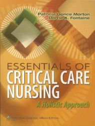 Essentials of Critical Care Nursing: A Holistic Approach